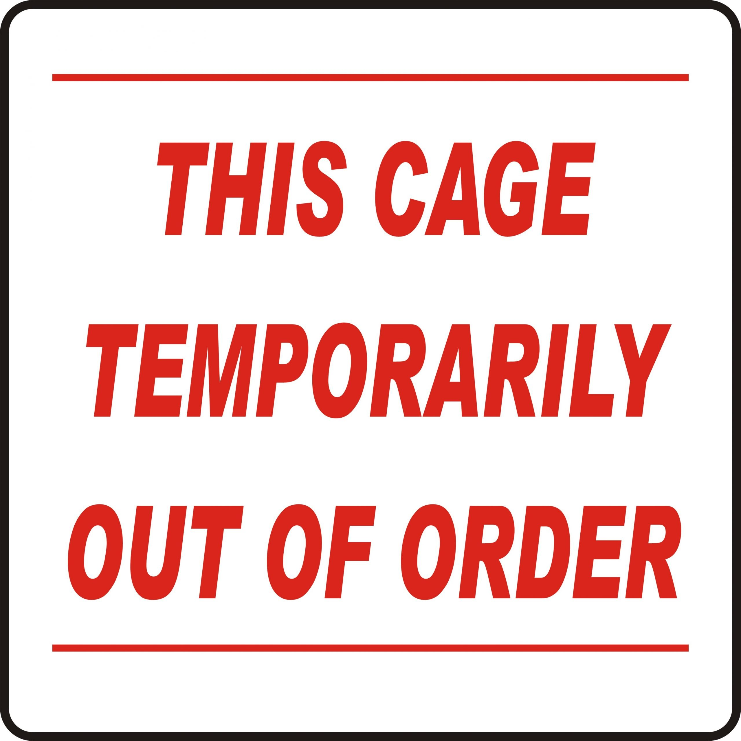 ABC Out of Order signs